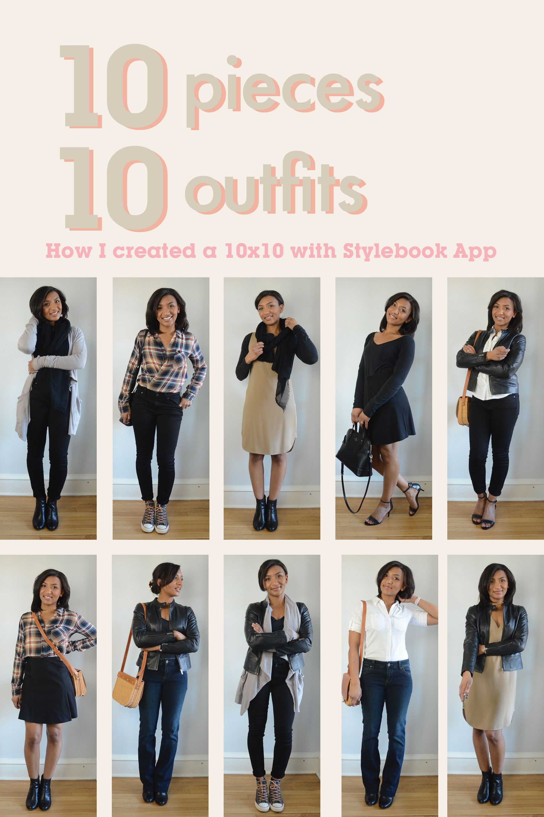 10 Outfits With 10 Items Here S How To Start Your Stylebook Closet With A 10 X 10 Challenge New York Spring Outfits Capsule Wardrobe Outfits Capsule Outfits