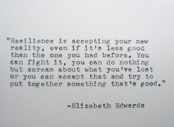Inspirational Quotes About Resilience Quotesgram Say That Again