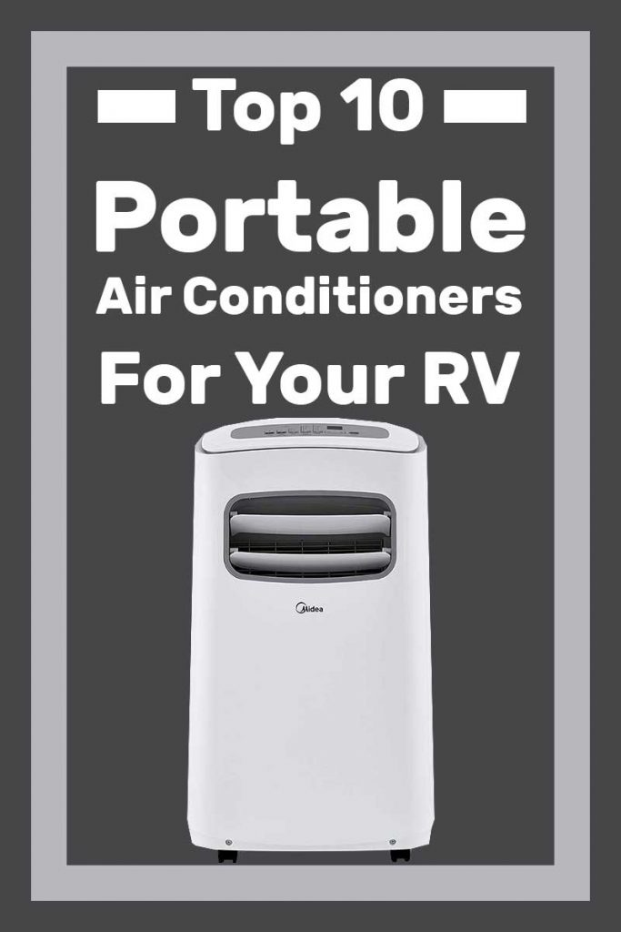 Top 10 Portable Air Conditioners for Your RV Camper air