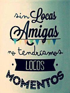 Imagenes De Amigas Locas Con Frases Para Facebook Día Del Amigo