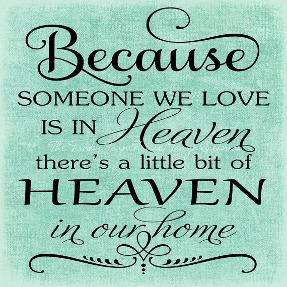 Download SVG, DXF & PNG - Because someone we love is in Heaven ...
