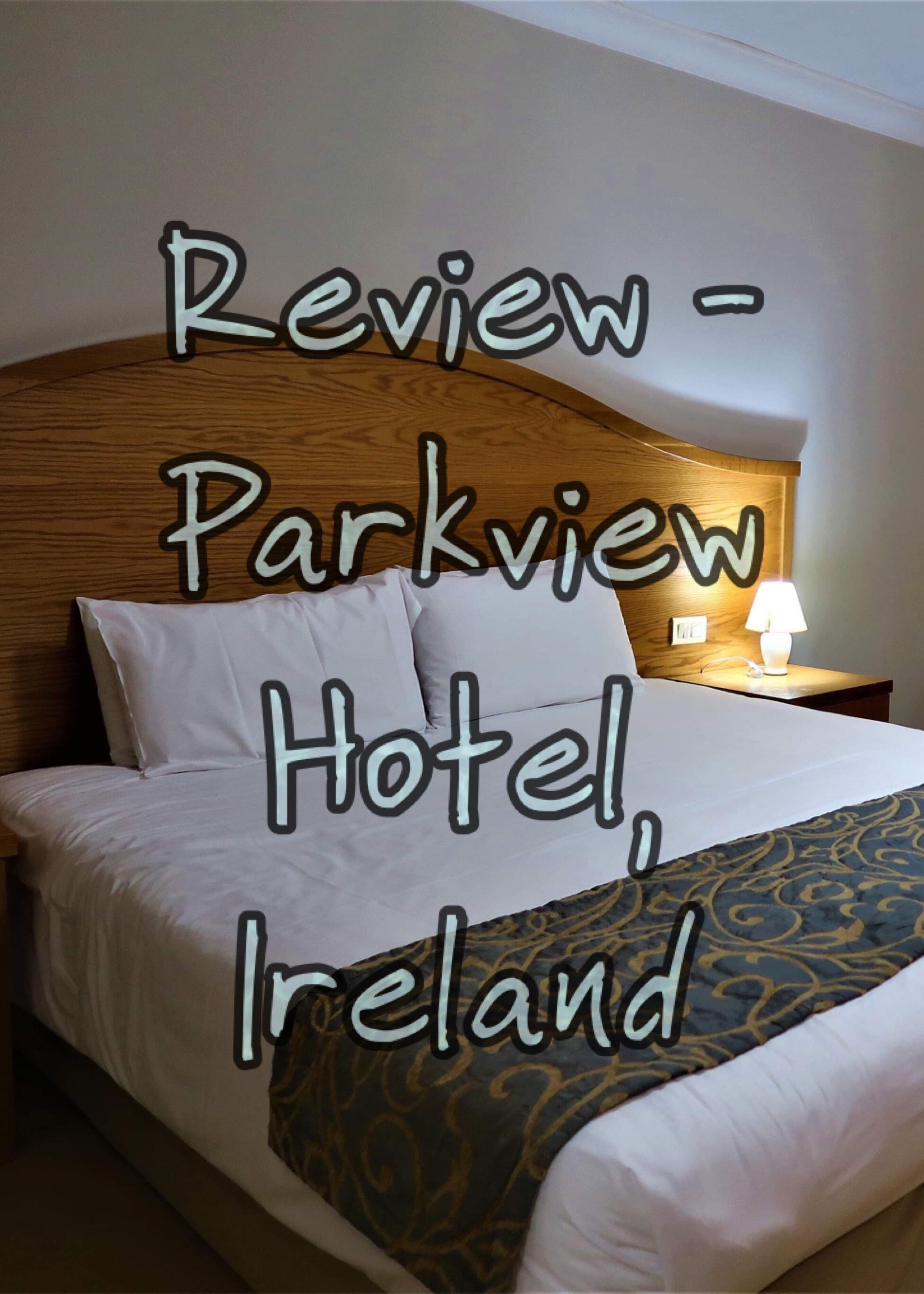 Parkview Hotel Newtownmountkennedy Review In 2020 Hotel Home
