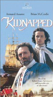 Kidnapped TV movie 1995. I like this movie WAY too much....