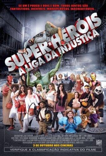 Super Herois A Liga Da Injustica Jason Friedberg E Aaron Seltzer