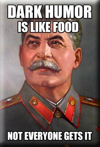 Dark Humor Stalin Magnet | Humor | Funny, Dark humour ...
