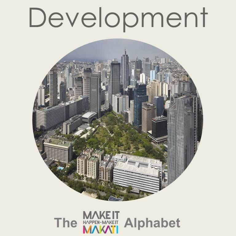 The Makati Alphabet Development The City That Makes Is All Happen Is Philippines Business Capital Wit Makati City Business Capital Multinational Corporation