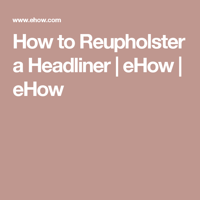 how to fix car headliner
