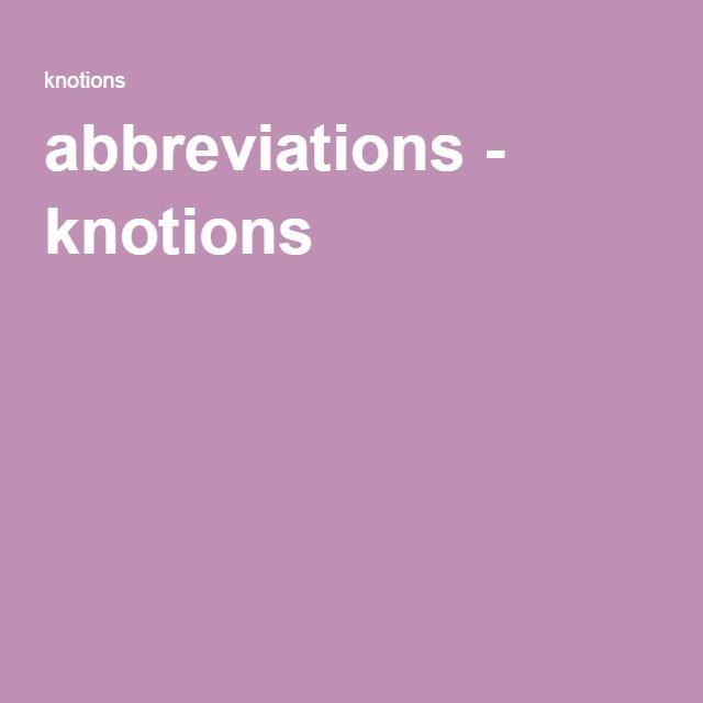 abbreviations - knotions