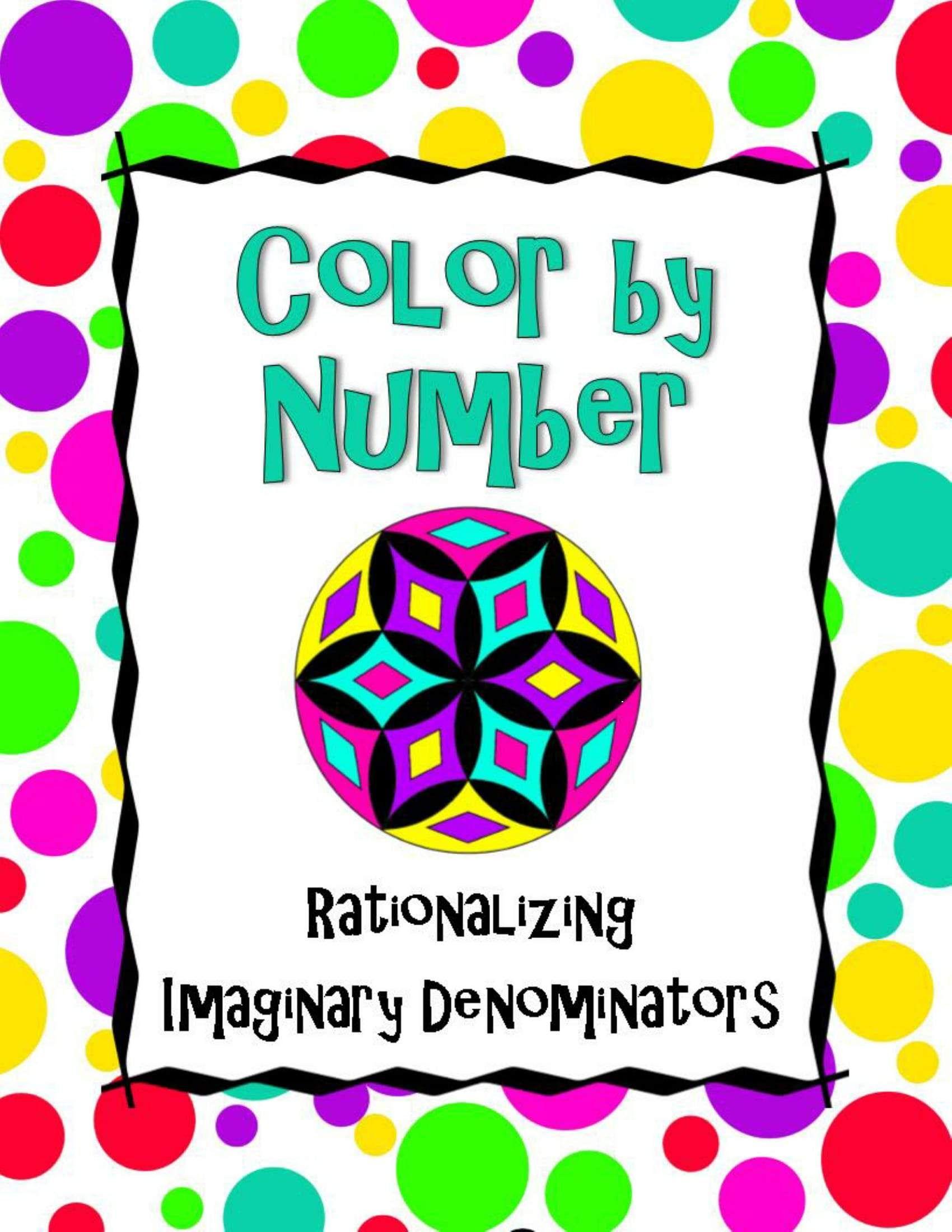 Rationalizing Imaginary Denominators Color By Number Solving Quadratic Equations Algebra Math Lessons