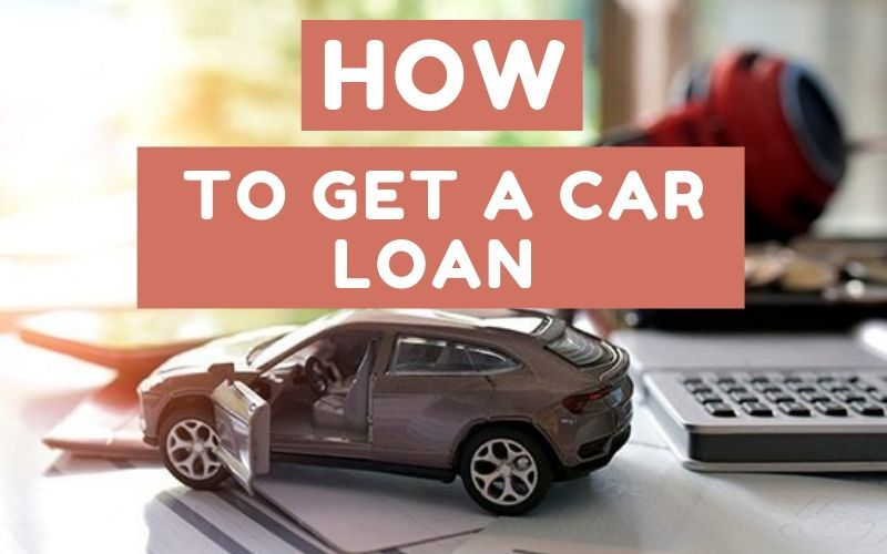How To Get a Car Loan with Bad Credit Loans for bad