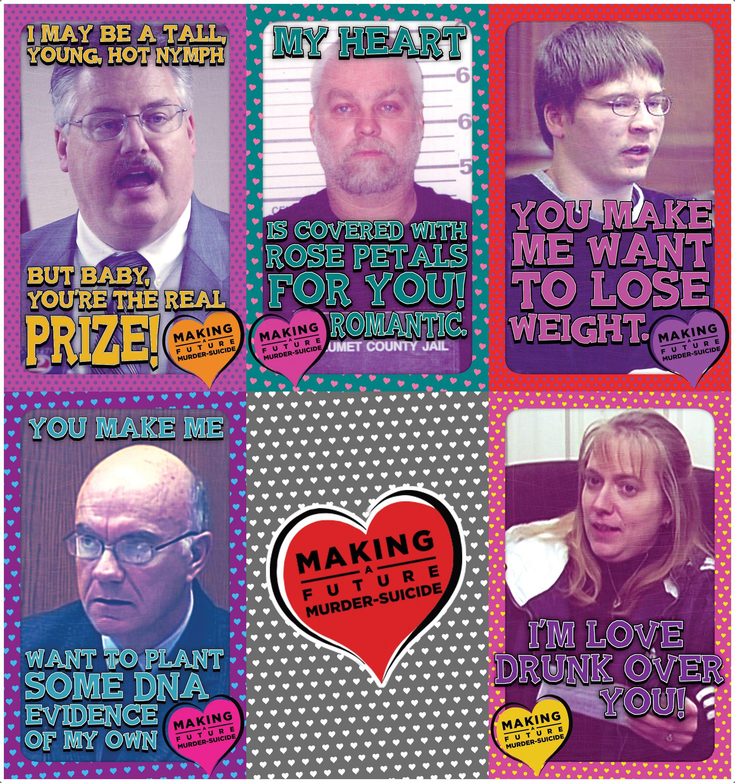 Making A Future Murder Suicide Making A Murderer Valentine Cards