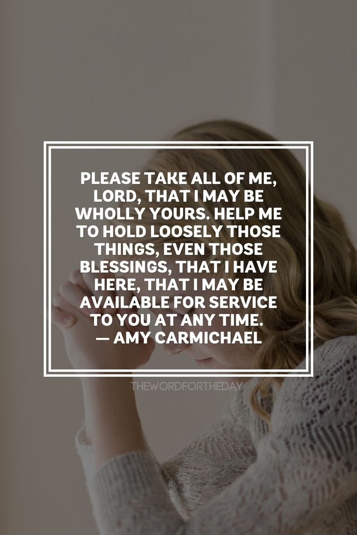 Amy Carmichael Prayed God Please Do With Me Whatever You Want