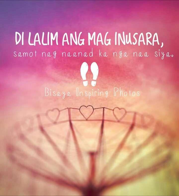 Dili lalim. | Bisaya | Pinterest | Quotable quotes