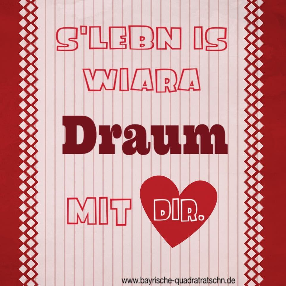 I Dad Song S Lebn Is A Draum Bayrische Quadratratschn
