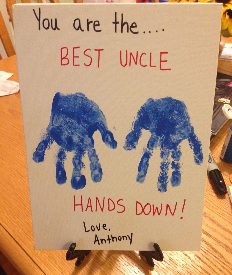 You Are The Best Uncle Hands Down Uncle Birthday Gifts Kids Birthday Crafts Homemade Birthday Gifts
