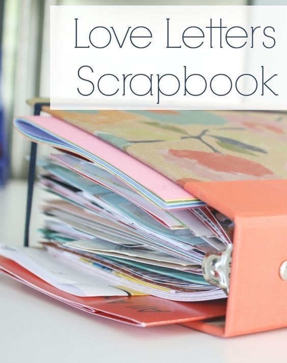 Love Letters Scrapbook Have to make one of these with all the - love letter to my husband