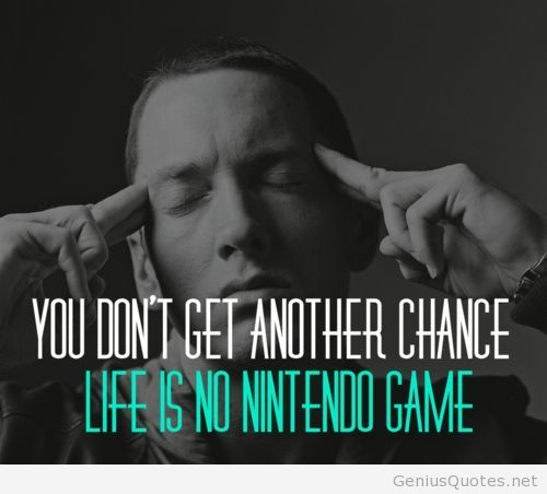 eminem quotes about life