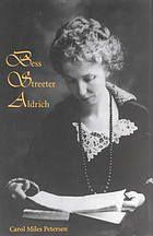 Bess Streeter Aldrich : the dreams are all real (Book, 1995) [University of Nebraska Omaha]