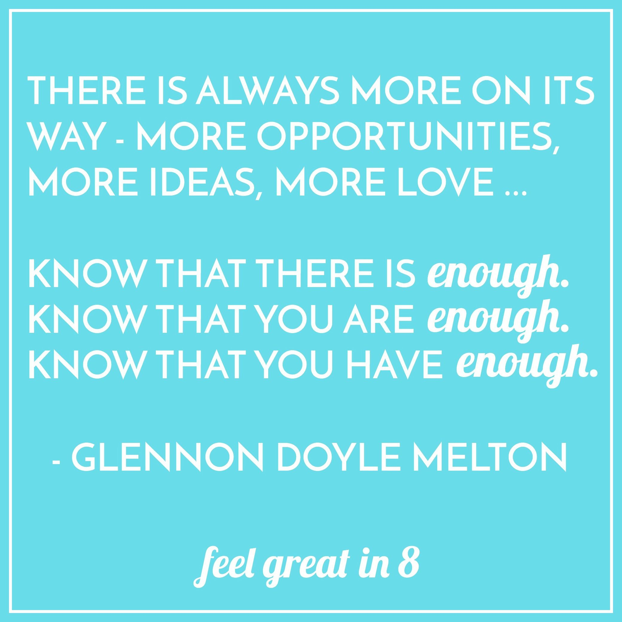 Glennon Doyle Melton Quotes 25 Quotes To Inspire & Brighten Your Day  Thoughts And Inspirational