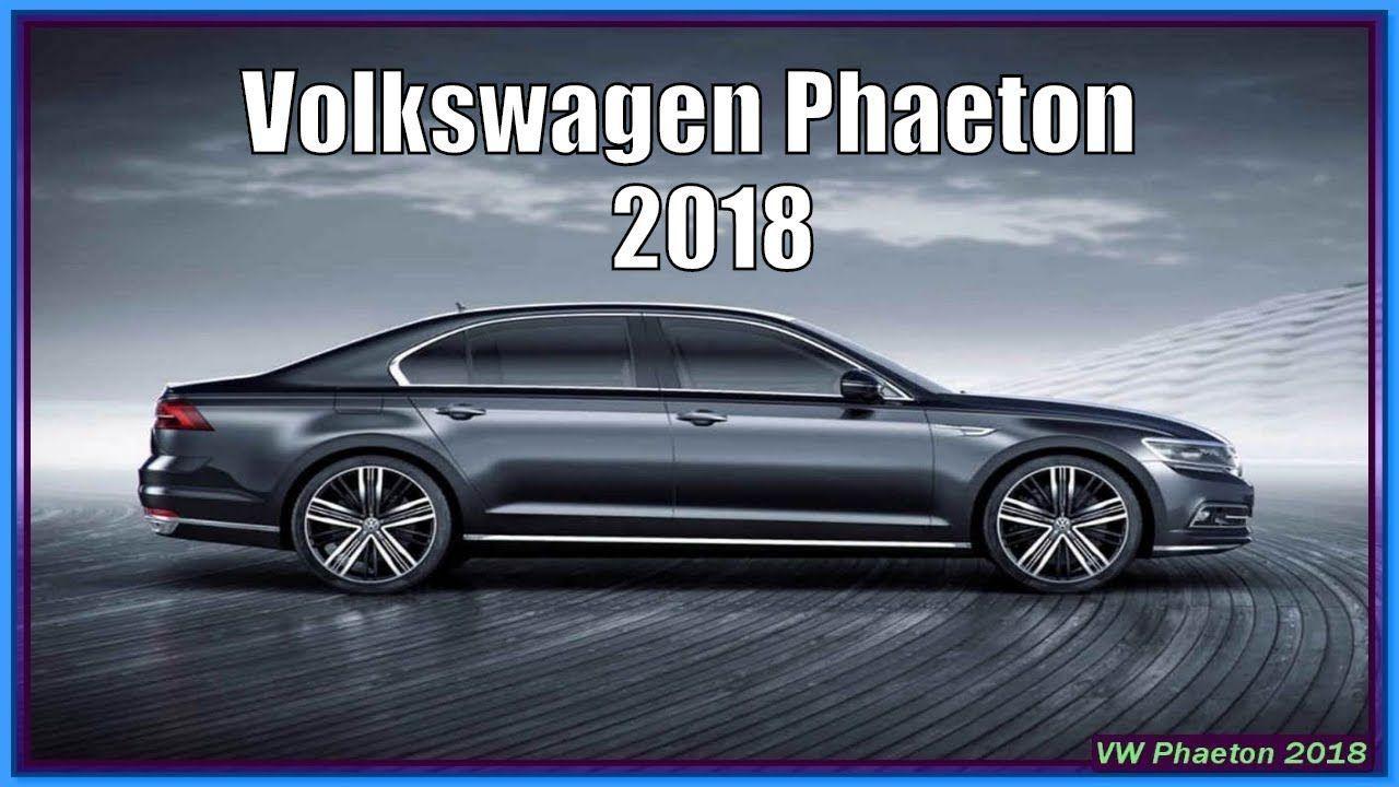 2020 Vw Phaeton New Model And Performance Volkswagen Phaeton Volkswagen Car Volkswagen