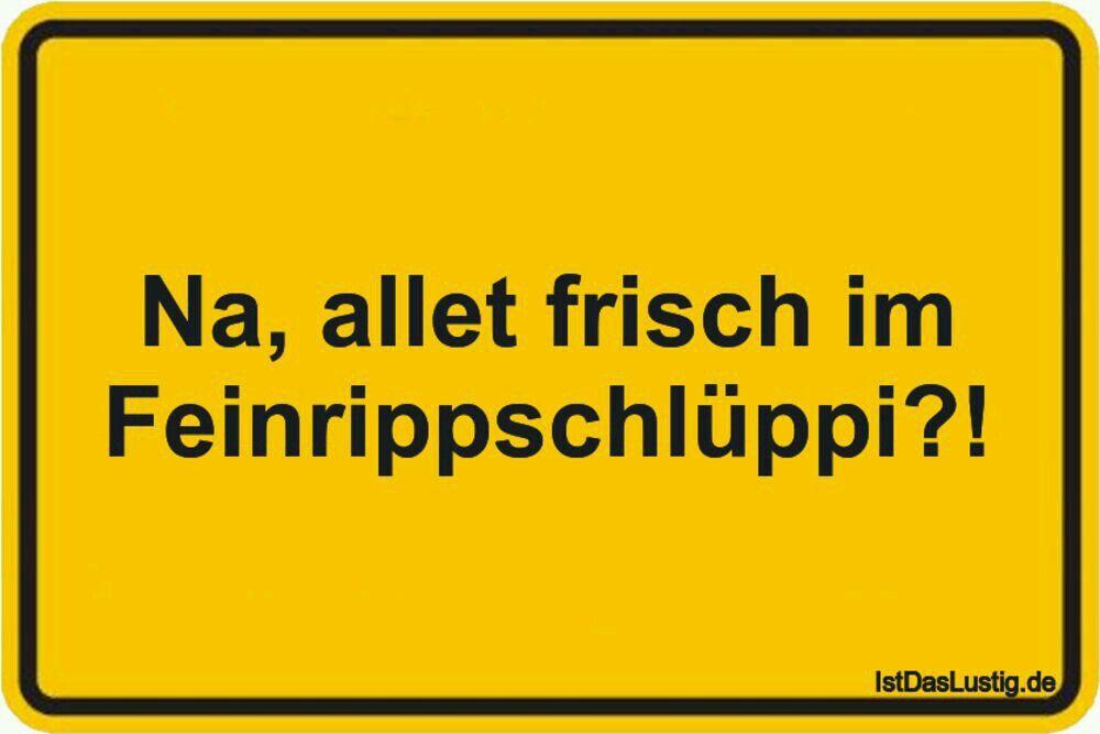 Pin Von Heike Wahrn Auf Witzig Lustige Spruche Witzige Spruche Spruche