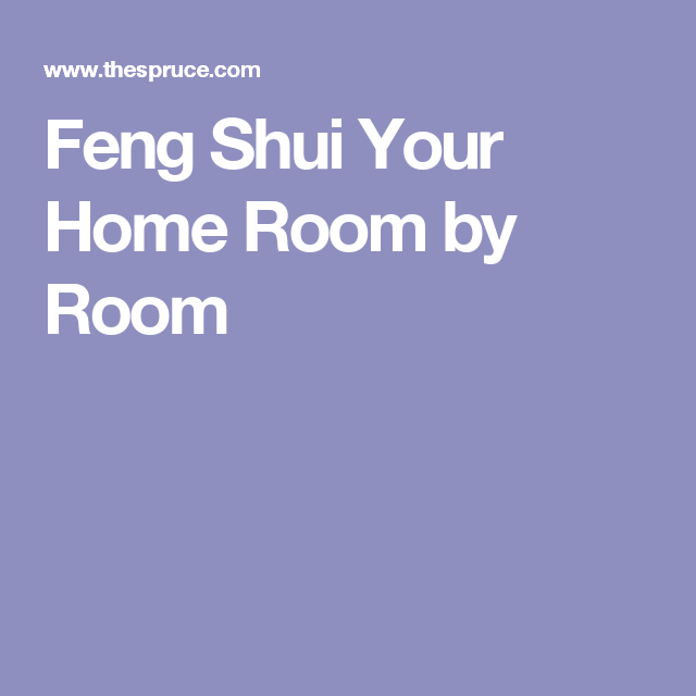 how to use feng shui in every room of your home feng shui feng rh pinterest com