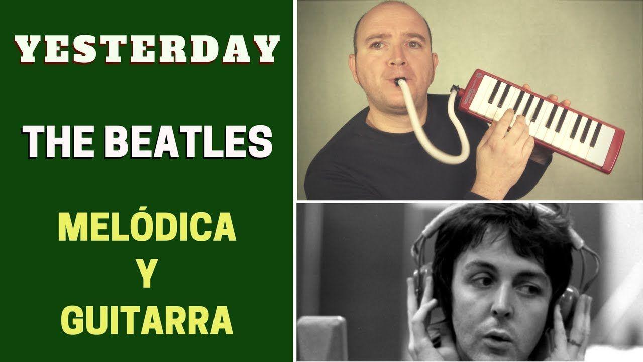 """Cómo tocar """"Yesterday"""" de The Beatles con melódica y guitarra (incluye notas y acordes)"""