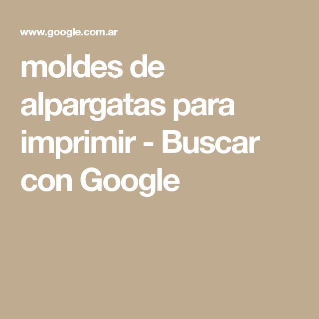 Moldes De Alpargatas Para Imprimir Buscar Con Google