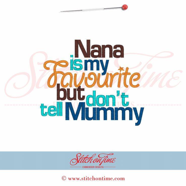 5438 Sayings : Nana Is My Favourite 5x7
