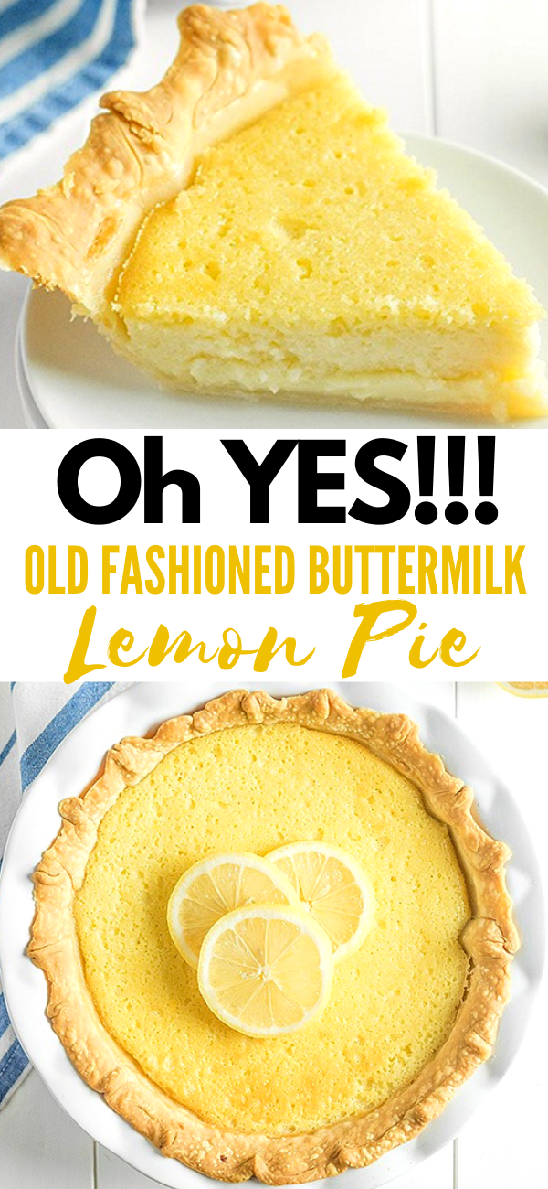 Old Fashioned Buttermilk Lemon Pie Delicious Pies Desserts Buttermilk Pie
