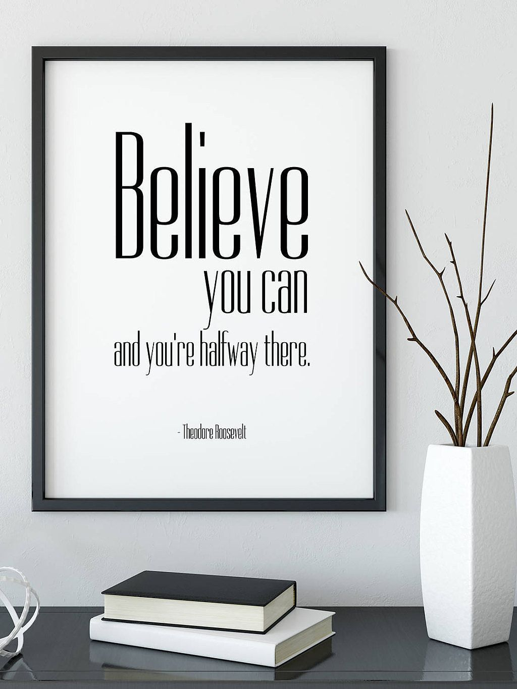 The Perfect Wall Decor For Your Office Wall Art A Motivational Quote By Theodore Roosevelt That Will Li Office Wall Art Inspirational Quotes Home Office Decor