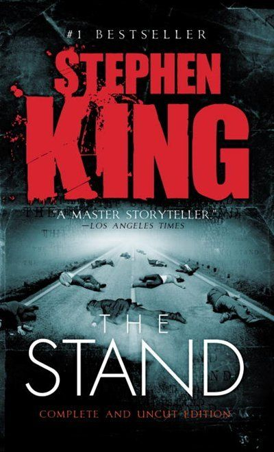 The Stand One Of My All Time Favorite Books Stephen King Books King Book Stephen King