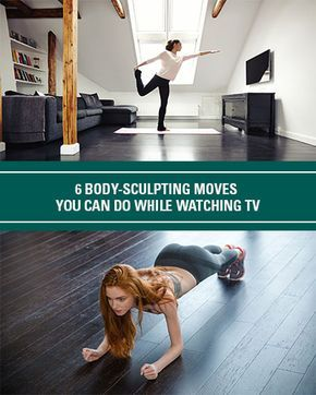 6 bodysculpting moves you can do while watching tv