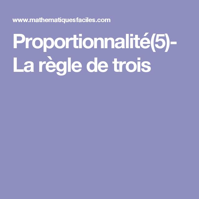 Proportionnalité(5)- La règle de trois | Règle de trois ...