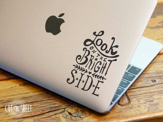 Look On The Bright Side Laptop Decal Laptop Sticker Car Etsy Laptop Decal Laptop Stickers Computer Sticker