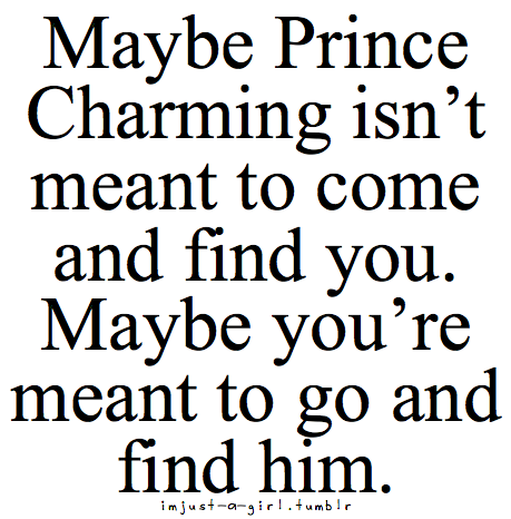Go And Find Him Enjoy Quotes Funny Quotes Pretty Words