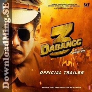 Dabangg 3 2019 Mp3 Songs Download Salman Khan Hindi Movies Official Trailer