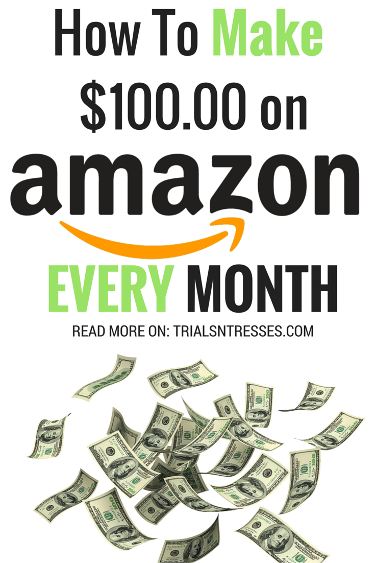 100 Dollars A Month >> 6 Ways To Make 100 Dollars A Month As An Amazon Affiliate