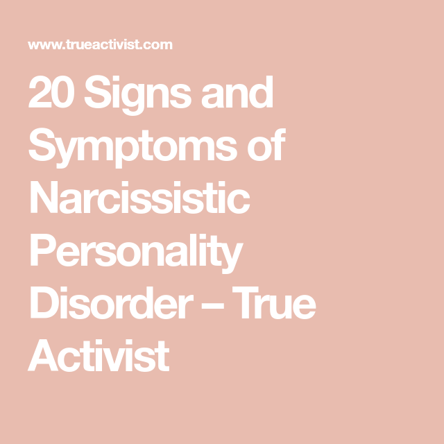 Narcissist signs and symptoms