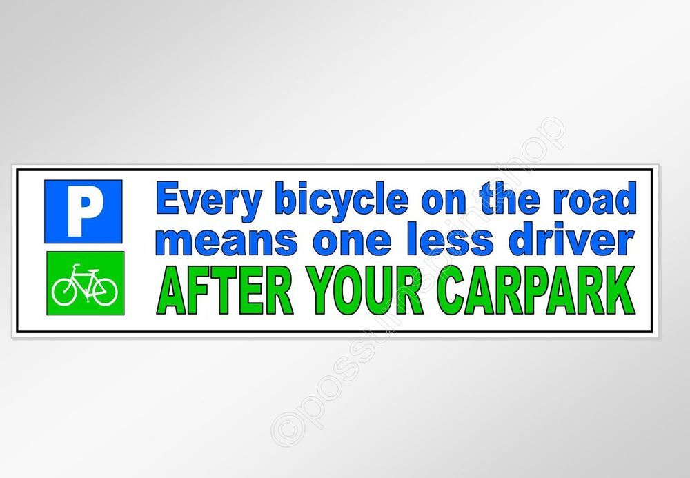 Funny Bike Safety Car Bumper Sticker Every Bicycle Means One Less