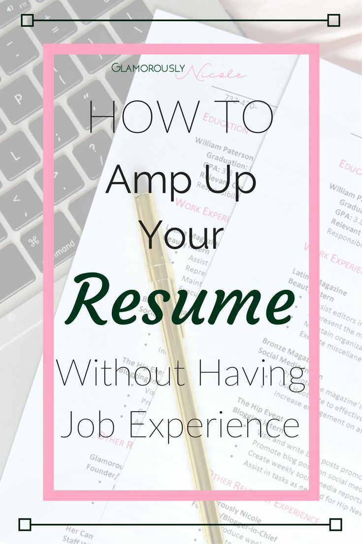 No Work Experience Resume Alluring How To Amp Up Your Resume With No Work Experience  Student Resume .