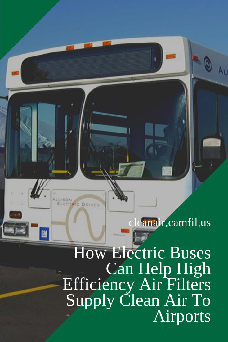 How Electric Buses Can Help High Efficiency Air Filters