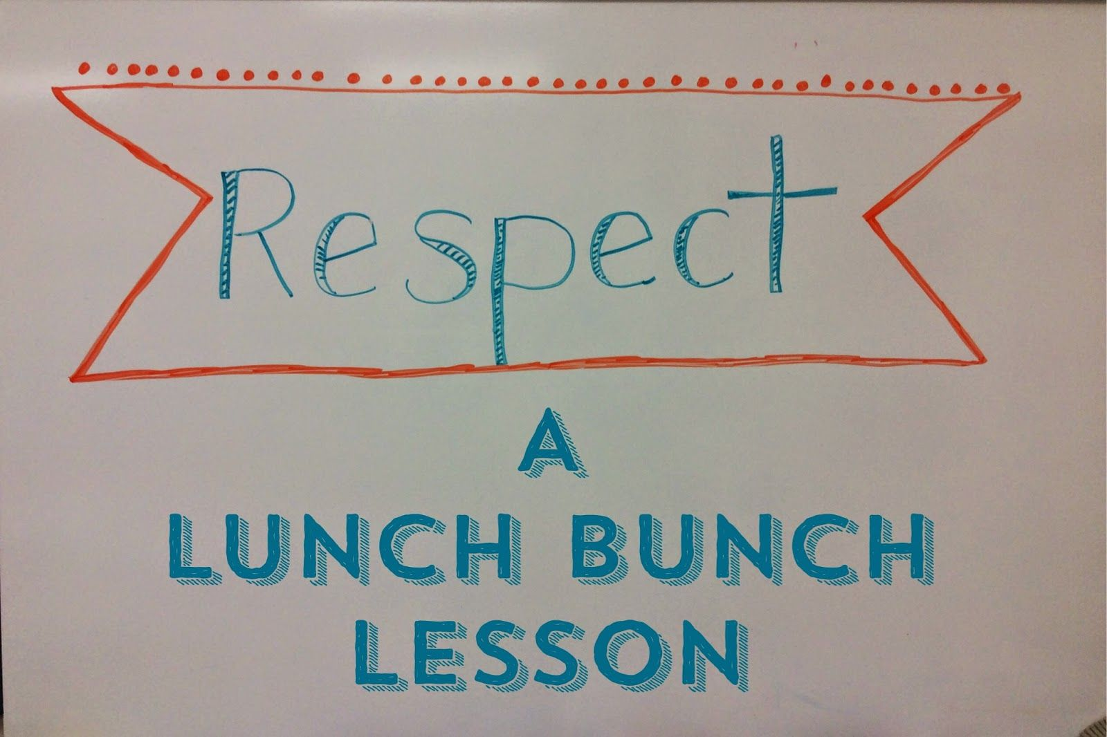 Teaching About Respect In Lunch Bunch