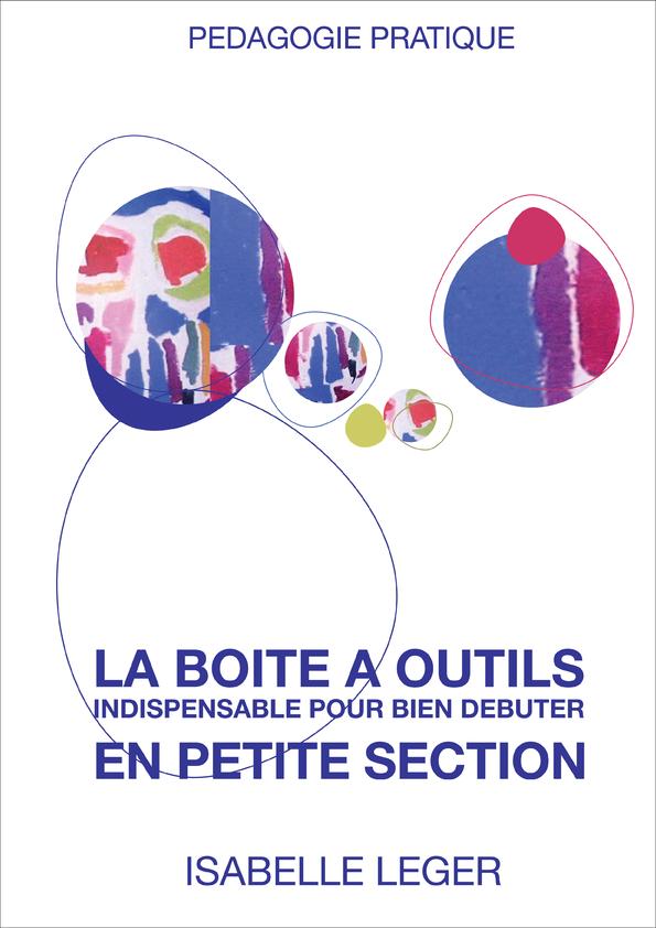 La Boite A Outils De La Petite Section Isabelle Leger Avec