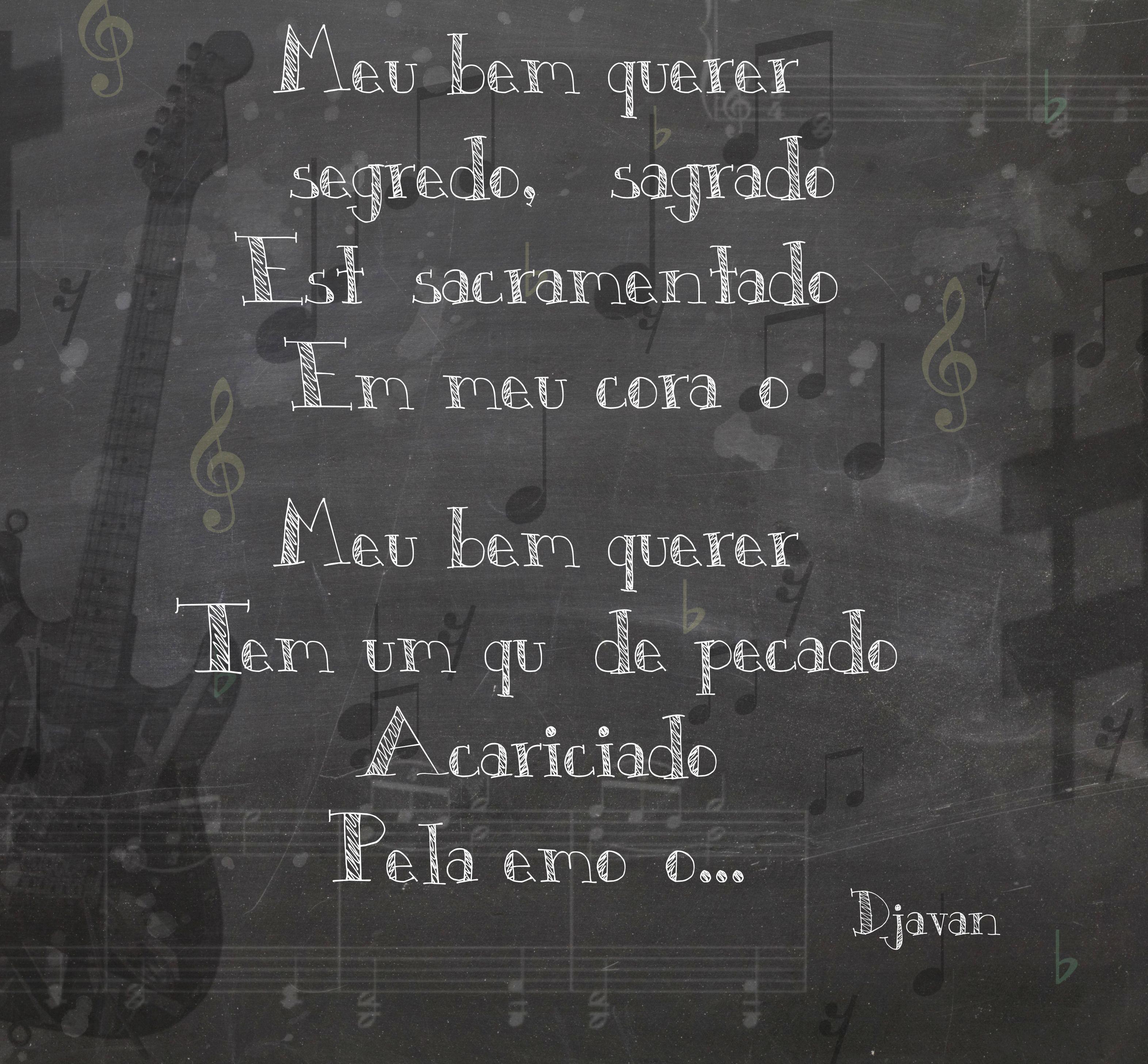 Djavan Meu Bem Querer Frase De Musica Frases De Musicas