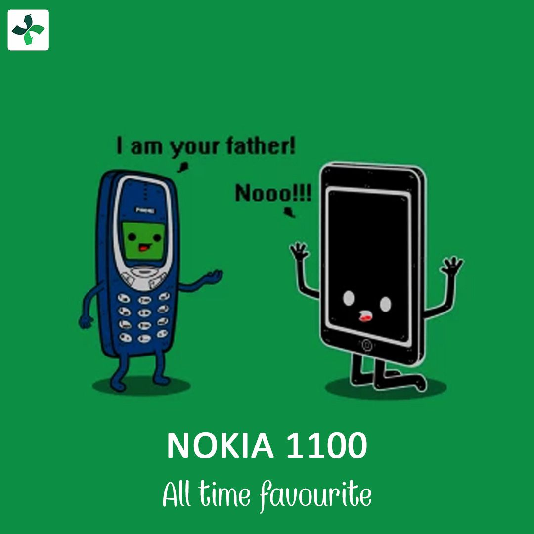 Have you ever used Nokia 1100? Be proud, it was the