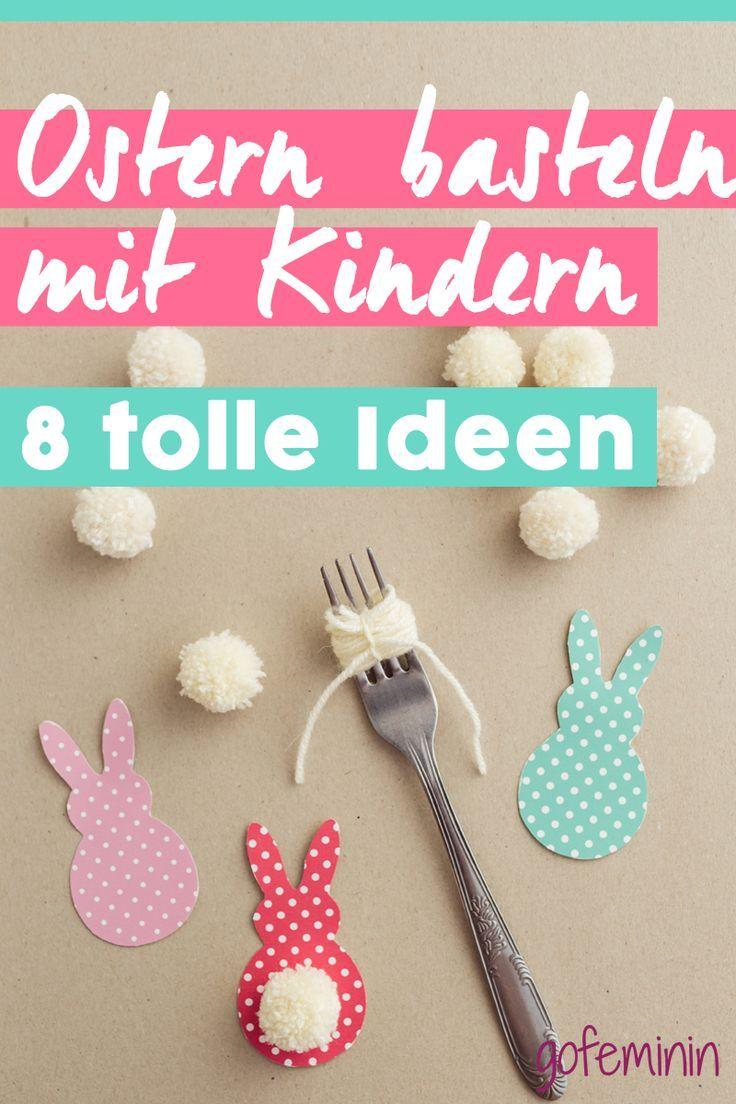 Photo of Ostern basteln mit Kindern – 8 tolle Ideen