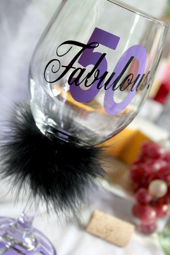 50th Birthday - 50 and Fabulous - 50 & Fabulous - Birthday Wine Glass - 50th… #moms50thbirthday