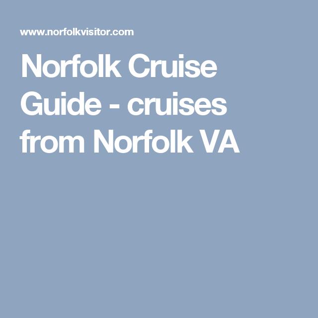 Norfolk Cruise Guide Cruises From Norfolk VA Fun Things To Do - Norfolk cruises