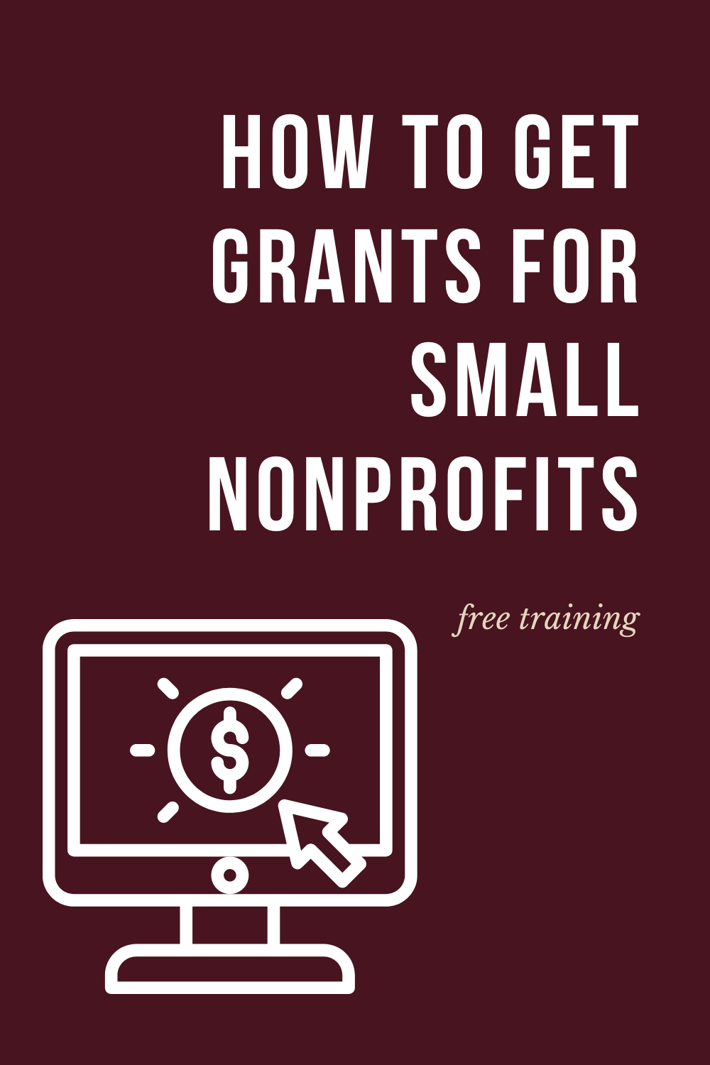 Grant Funding For Small Nonprofits Grants Non Profit Free Training